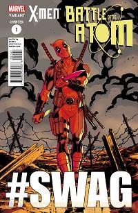 X-Men Battle Of The Atom #1 (Of 2)(David Lopez Deadpool Struts Variant Cover)