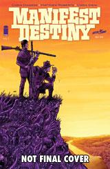 Manifest Destiny #1 (2nd Printing Variant Cover)