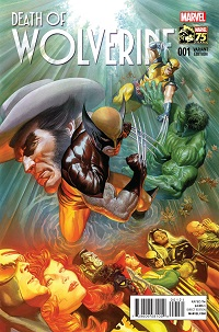 Death Of Wolverine #1 (Of 4)(Alex Ross 75th Anniversary Variant Cover)