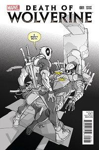 Death Of Wolverine #1 (Of 4)(Pasqual Ferry Deadpool Memorial Sketch Variant Cover)