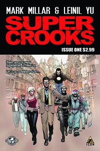 Supercrooks #1 (Of 4)(Leinil Francis Yu 2nd Printing Variant Cover)