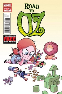 Road To Oz #1 (Of 6)(Skottie Young Baby Variant Cover)