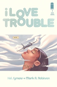 I Love Trouble #1 (2nd Printing Variant Cover)