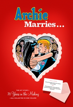 Abrams ComicArts announces ARCHIE MARRIES... collection - ComicList