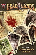 DeadMan Visionary Comics releases limited edition DEADLANDS trade