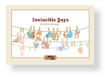 INVINCIBLE DAYS