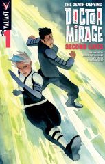THE DEATH-DEFYING DR. MIRAGE: SECOND LIVES #1