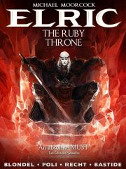 Elric The Ruby Throne Volume 1 HC
