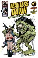 FEARLESS DAWN: THE SECRET OF THE SWAMP #1