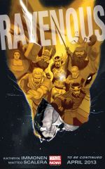 The Future of Marvel NOW! Is RAVENOUS.