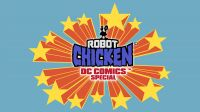 The Robot Chicken DC Comics Special