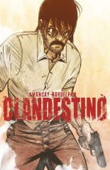 CLANDESTINO: The Complete Collection