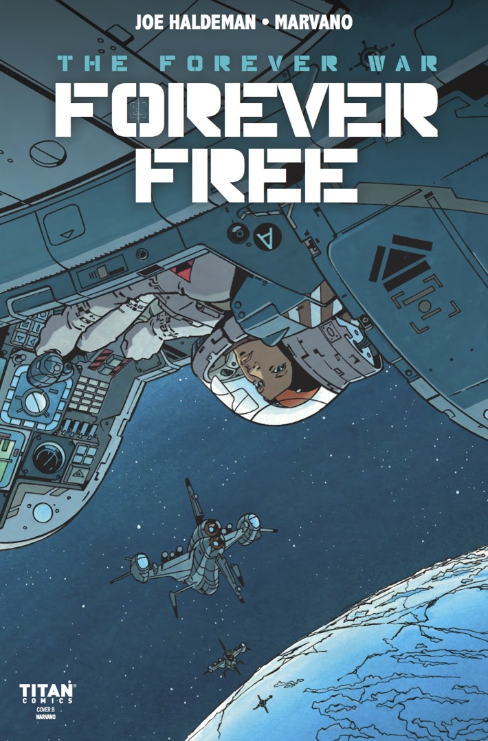 FOREVER_FREE_1_Cover B ComicList Previews: THE FOREVER WAR FOREVER FREE #1