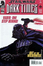 Star Wars Dark Times Out Of The Wilderness #1