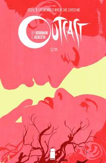 Outcast By Kirkman And Azaceta #3