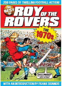 The Best Of Roy Of The Rovers The 1970's