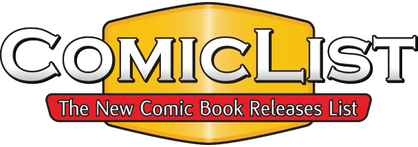ComicList Our go-to resource for upcoming releases
